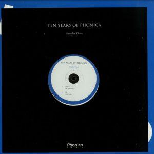 Mr. G / Oi / Lady Blacktronika / DJ Kaos & Loudtone – Ten years of Phonica – Sampler three