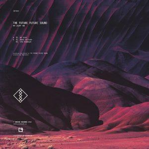 The Future Future Sound – Es Pion EP (180GR, VINYL ONLY)