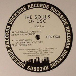 V/A (Gari Romalis, Blaktony, Orlando Voorn, AL) – The Souls Of DSC Vol. 1 (Vinyl Only)