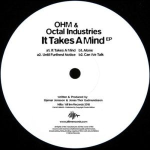 Ohm & Octal Industries – It Takes A Mind