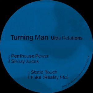 Turning Man – Ultra Relations