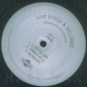 Sam Binga & Welfare – Conamara Fieldworks