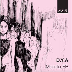 D.Y.A – Morello EP