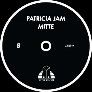 Gifted Culture Collective, Two Thou, Autre, Christopher Rau – Patricia Jam Mitte