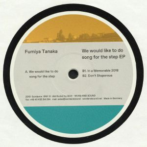 Fumiya Tanaka – We Would Like To Do Song For The Step EP