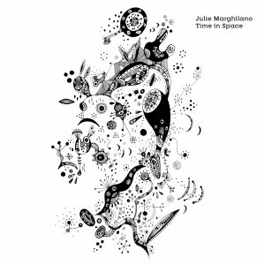 Julie Marghilano – Time in Space