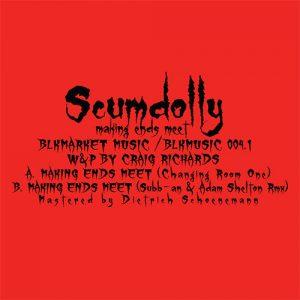 Scumdolly – Making Ends Meet Vinyl One