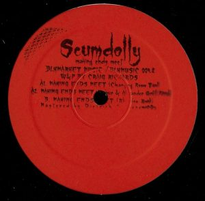 Scumdolly – Making Ends Meet Vinyl Two