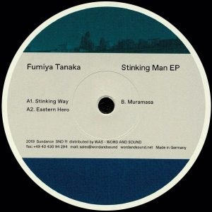 Fumiya Tanaka – Stinking Man EP
