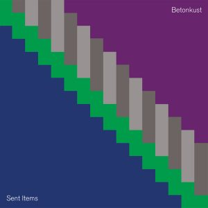 Betonkust – Sent Items