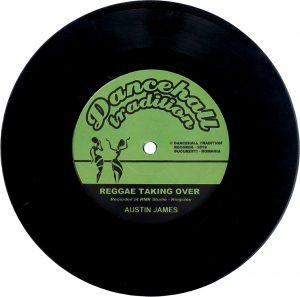 Austin James – Reggae Taking Over 7 inch