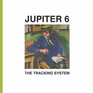 Jupiter 6 – The Tracking System