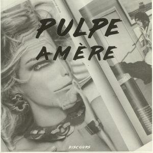 Various – Pulpe Amere
