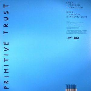 Primitive Trust – Power On