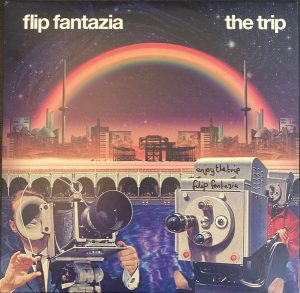 Flip Fantazia – The Trip