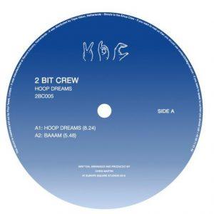2 Bit Crew – Hoop Dreams